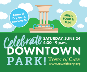Celebrate Downtown: Cary, NC @ Downtown Park