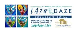 Lazy Daze Arts and Crafts Festival: Cary, NC @ Town of Cary