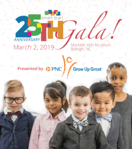 25th Anniversary Smart Start Gala: Raleigh, NC @ Marbles Kids Museum