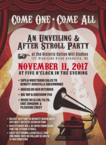 An Unveiling & After Stroll Party at The Historic Cotton Mill Studios: Asheville, NC @ The Historic Cotton Mill Studios