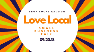 "Shop Local Presents ""Love Local"" Small Business Fair: Raleigh, NC @ Royal Banquet & Conference Center"