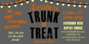 Aversboro Road Baptist Church Trunk or Treat: Garner, NC @ Aversboro Road Baptist Church