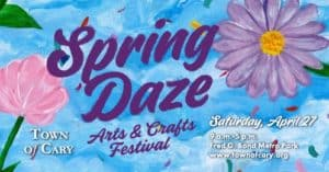 "Town of Cary's ""Spring Daze"" Arts & Crafts Festival: Cary, NC @ Fred G Bond Metro Park"