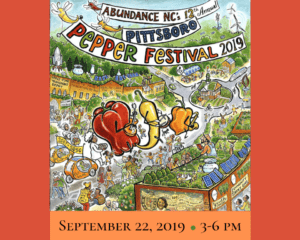Abundance NC's 12th Annual Pepper Festival: Pittsboro, NC @ Downtown Pittsboro