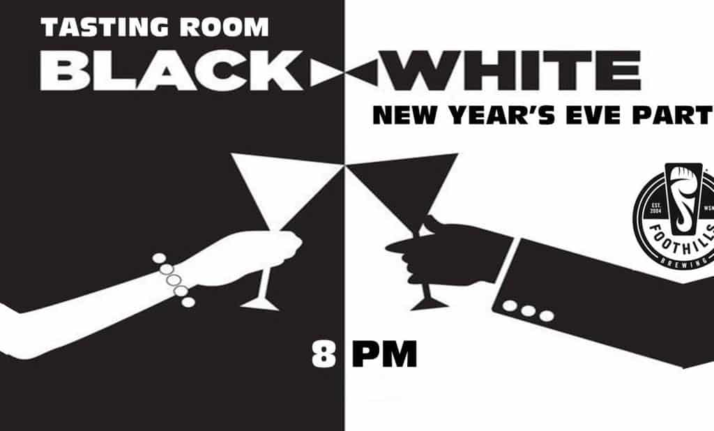 New Year's Eve Party, Tasting Room, Black and White, Foothills Brewing, Imagine Circus