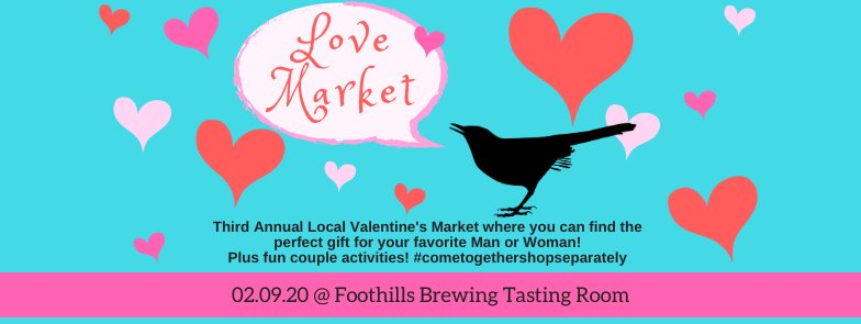 Third Annual Love Market, Foothills Brwing Tasting Room, Imagine Circus